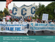Argentina a Decade after the Collapse: The Causes of the Crisis and Structural Changes