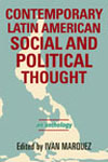 Contemporary Latin American Social and Political Thoughtx150h